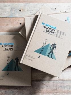 30-SECOND ANCIENT EGYPT อียิปต์โบราณใน 30 วินาที (ปกแข็ง)