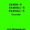 หนังสือ คู่มือซ่อม วงจรไฟฟ้า วงจรไฮดรอลิก จักรกลหนัก Hydraulic Hitachi Excavator EX400-5, EX400LC-5, EX450LC-5 (ทั้งคัน) EN