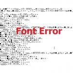 Font Error แบบอักษรในโปรแกรมผิดพลาด