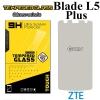 ฟิล์มกระจก ZTE Blade L5 Plus