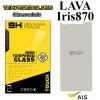 ฟิล์มกระจก AIS Super Combo LAVA 4G VoLTE 870