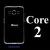 เคส Samsung Core2 ซิลิโคน สีใส