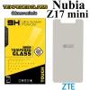 ฟิล์มกระจก ZTE nubia Z17 mini