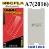 ฟิล์มกันรอย Samsung A7 (2016) (Nano)