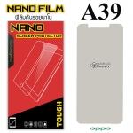 ฟิล์มกันรอย Oppo A39 (Nano)