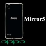เคส Oppo Mirror5 ซิลิโคน สีใส
