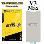 ฟิล์มกระจก Vivo V3 Max