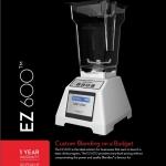 สำหรับธุรกิจ และผู้รักสุขภาพ ด้วย Blendtec EZ 600