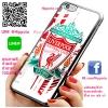 เคส ไอโฟน 6 / เคส ไอโฟน 6s เคส ลิเวอร์พูล พื้นขาว เคสฟุตบอล เคสมือถือ #1043
