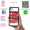 เคส Oppo A37 โลโก้ Strong Mind Strong Body เคสสวย เคสโทรศัพท์ #1052