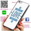 เคส ไอโฟน 6 / เคส ไอโฟน 6s What you love เคสสวย เคสโทรศัพท์ #1143