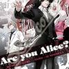 Are You Alice เล่ม 12 (จบ) สินค้าเข้าร้านวันพฤหัสบดีที่ 26/7/61