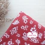 ผ้าคอตตอนไทย 100% 1/4 ม.(50x55ซม.) พื้นสีแดง ลายดอกชบาสีขาว