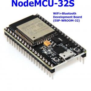 NodeMCU-32S WiFi+Bluetooth Development Board (ESP-WROOM-32)