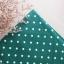 ผ้าคอตตอนลินิน 1/4ม.(50x55ซม.) พื้นสีเขียวเข้ม ลายจุดสีขาว thumbnail 1