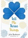 Tell Me Three Things Julie Buxbaum แจ่มใส