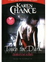 สัมผัสรักแวมไพร์ - ล.1 ชุด Cassie Palmer (Touch the Dark, Cassie Palmer #1) / แคเรน แชนซ์ (Karen Chance); ฝน พรรัศมีนนท์(แปล) :: มัดจำ 230 ฿, ค่าเช่า 46 ฿ (นกฮูก พับลิชชิง - Paranormal Romance) FF_NH_0018_01