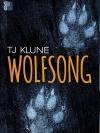 (นิยายวาย) Wolfsong / T.J. Klune ; พิชญา (แปล) :: มัดจำ 550 ฿, ค่าเช่า 110 ฿ (Pride by แก้วกานต์) B000016256
