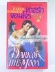 ทาสรักจอมโจร (Dark of the Moon) / Karen Robards / พิมพ์ชนก
