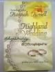 ยั่ววิวาห์อสูรร้าย (Highland Wedding) / Hannah Howell (ฮันนาห์ โฮเวลล์) / สุมนทิพย์ แปล อัสสรา บรรณาธิการ