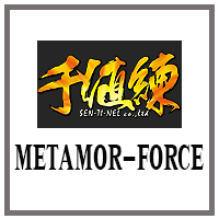 In-Stock : METAMOR-FORCE