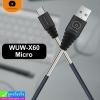 สายชาร์จ WUW-X60 Micro ราคา 115 บาท ปกติ 280 บาท