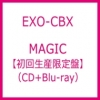 EXO-CBX - MAGIC [First Press Limited Edition] แบบ CD+Blu-ray