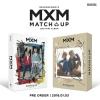 MXM (BRANDNEWBOYS) - Mini Album Vol.2 [MATCH UP] หน้าปก M ver และ X Ver. + โปสเตอร์ พร้อมกระบอกโปสเตอร์
