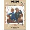 MXM (BRANDNEWBOYS) - Mini Album Vol.2 [MATCH UP] หน้าปก X Ver. + โปสเตอร์ พร้อมกระบอกโปสเตอร์