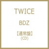 TWICE -BDZ JAPAN 1st FULL ALBUM แบบ Limited Edition C ver CD อย่างเดียว + โปสเตอร์ พร้อมกระบอกโปสเตอร์