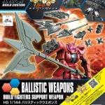 HGBC 1/144 Ballistic Weapon