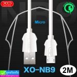 สายชาร์จ XO NB9 Micro 2 เมตร ราคา 50 บาท ปกติ 125 บาท