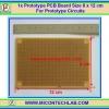 1x Prototype PCB Board Size 8 x 12 cm (ปริ้นท์ไข่ปลา)