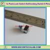 1x Push-Lock Switch Self-locking Switch 6 Pins(สวิตซ์กดติดกดดับ)