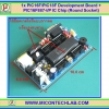 1x PIC16F/PIC18F Development Board + PIC16F887-I/P 20Mhz IC Chip (Round Socket)