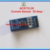1x เซ็นเซอร์วัดกระแส ACS712-30 Current sensor 30 Amp module