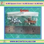 4x M3 Spacers 6 mm + 4x M3 Screws + 4x M3 Nuts (เสารองพีซีบีแบบปลายผู้เมีย 6 มม)
