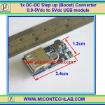 1x DC-DC Step up (Boost) Converter 0.9-5Vdc to 5Vdc USB module