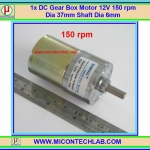 1x DC Gear Box Motor 12V 150 rpm Dia 37mm Shaft Dia 6mm