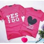 เสื้อคู่รัก ชุดคู่รัก เสื้อคู่ เสื้อยืดคู่รักผ้าฝ้าย สีชมพู สกรีนลาย Yes I Do
