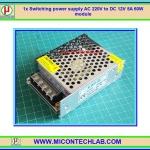 1x แหล่งจ่ายไฟสวิตซิ่ง 220VAC เป็น 12Vdc 5A 60W (Switching Power Supply)
