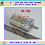 1x DC Gear Box Motor 12V 300 rpm Dia 37mm Shaft Dia 6mm