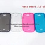 เคสTrue Smart 3.5 Touch ซิลิโคนใส