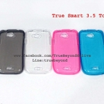 Case True Smart 3.5 Touch ( เคสทรูสมาร์ท 3.5 ทัช ซิลิโคนใส )