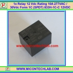 1x Relay 12 Vdc Rating 10A 277VAC / 30Vdc Form 1C (SPDT) 833H-1C-C 12VDC