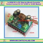 1x 600W DC to DC Step-Up (Boost) Converter CC CV 12-60V to 12-80V Module